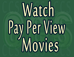 Watch Pay Per View Movies