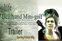Life Death & Mini Golf Movie Trailer 01:33